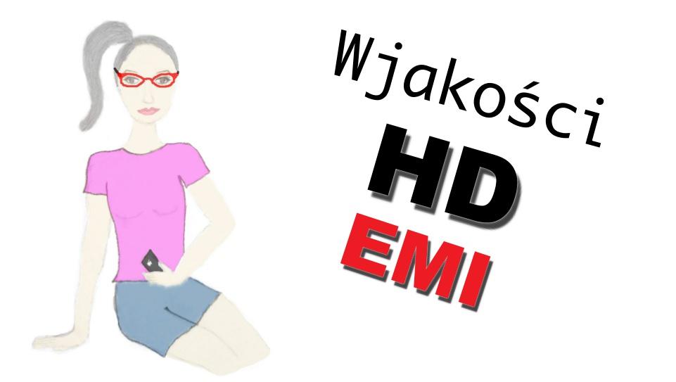 W jakości HD-EMI