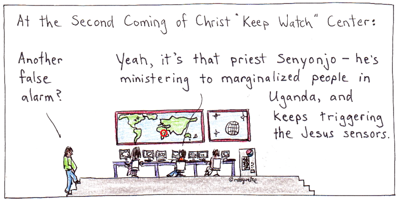 jesus senyonjo and the second coming of Christ Keep Watch Centre, cartoon by robg