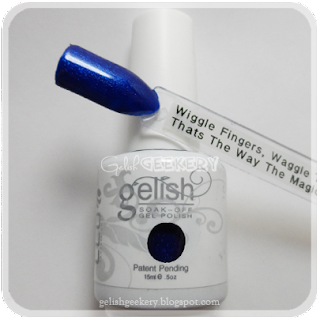 Gelish Swatch Wiggle Fingers Wiggle Thumbs That's the Way the Magic Comes