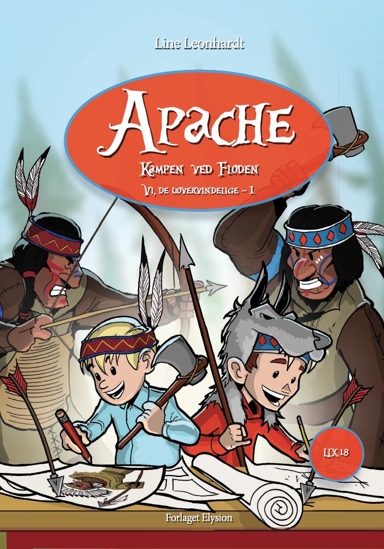 Vi, de uovervindelige - Apache