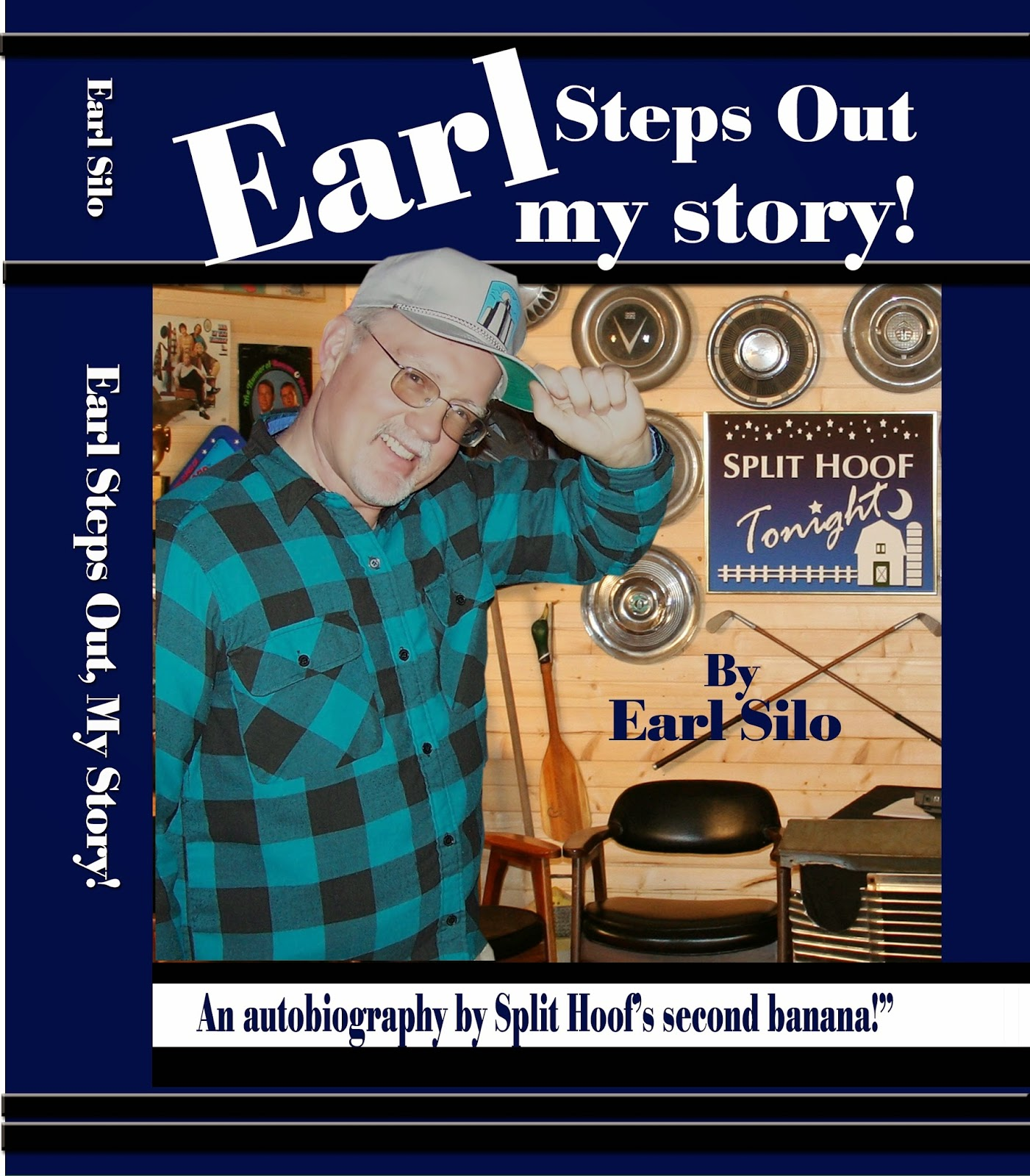 Earl Silow writes a book, really!
