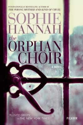 Sophie Hannah, The Orphan Choir
