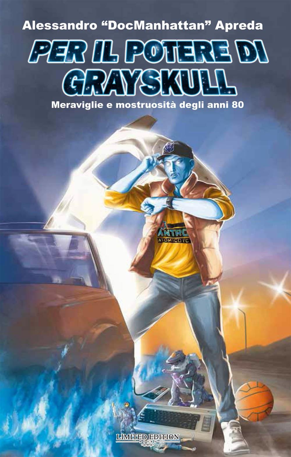 Per il Potere di Grayskull libro anni 80 DocManhattan Edizione Atomica