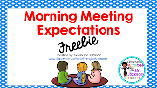 https://www.teacherspayteachers.com/Product/Morning-Meeting-Expectations-2149983