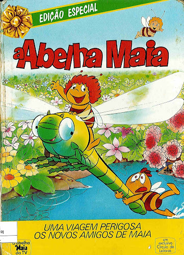 A Abelha Maia - Uma Viagem Perigosa - Os Novos Amigos de Maia