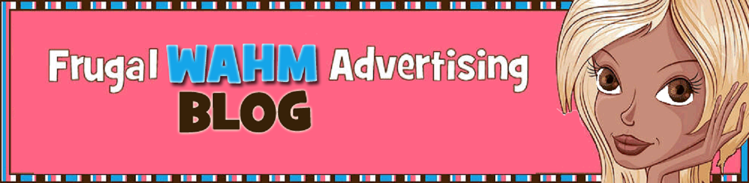 Frugal WAHM Advertising