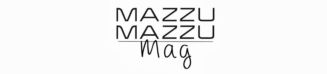 Mazzu Mazzu Mag
