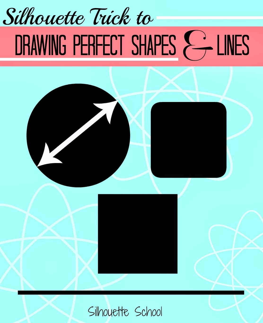 http://www.silhouetteschool.blogspot.com/2014/03/how-to-draw-perfect-circle-square-or.html