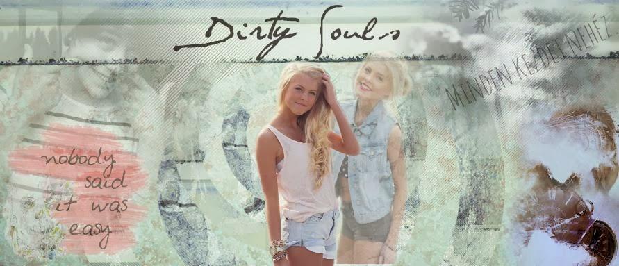 Dirty Soul - Piszkos lelkek