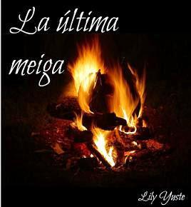 """Te recomendamos la Novela: """"La Ultima Meiga"""""""
