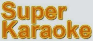 SUPER KARAOKE
