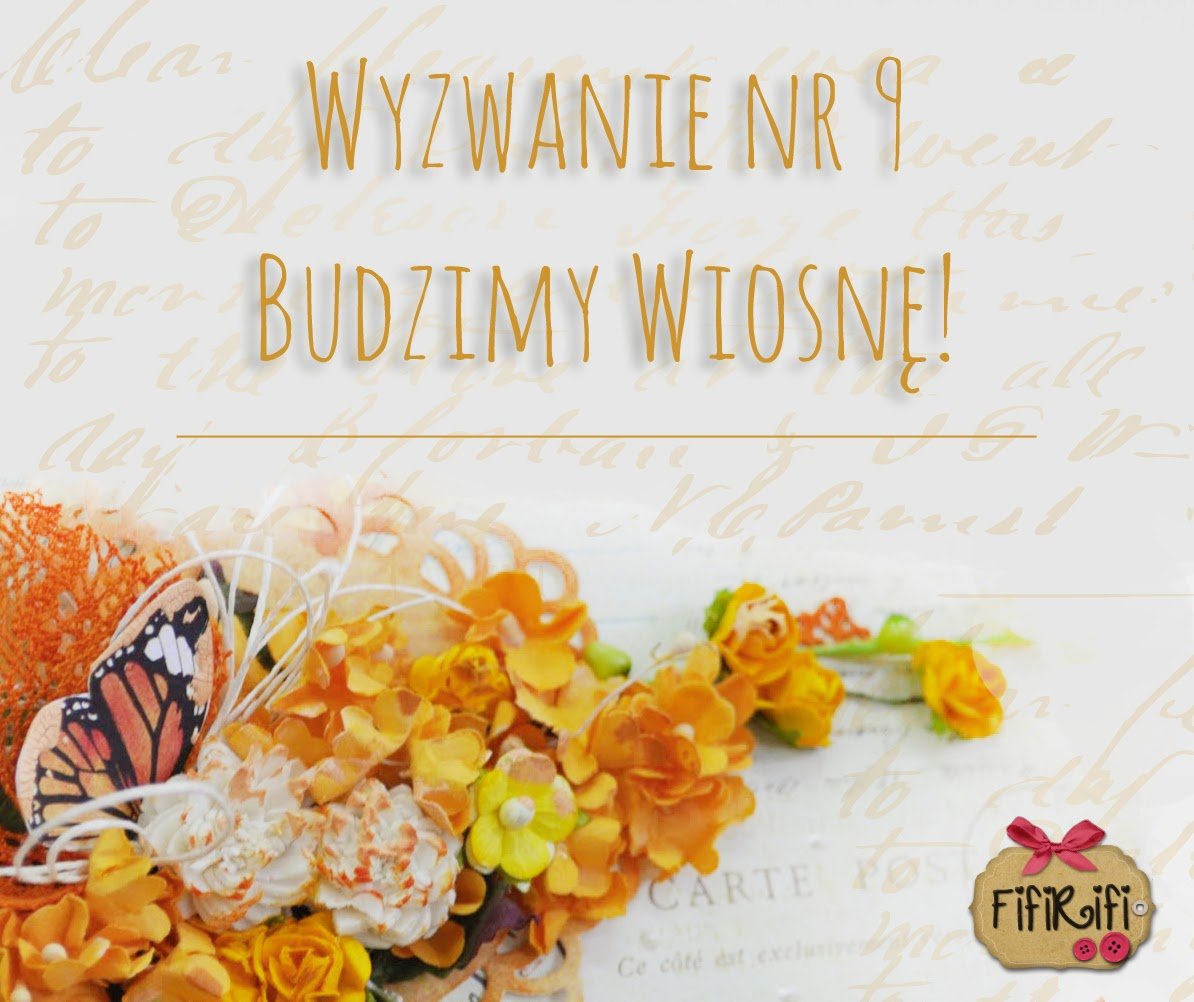 http://fifi-rifi.blogspot.com/2015/03/wyzwanie-dziewiate-budzimy-wiosne.html#more