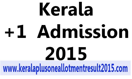 Kerala plus one online application 2015, plus one admission 2015, +1 online registration details, hscap registration 2015, hsap application form 2015