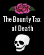 The Bounty Tax of Death