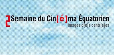 2a Semana de Cine Ecuatoriano en París -, 2è Semaine du Cinéma Équatorien de Paris, Cine del ecuador en paris, en español,