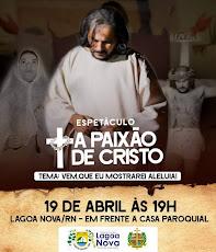 ESPETÁCULO A PAIXÃO DE CRISTO 2019.