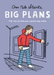 Big Plans - The Collected Mini-Comics and More