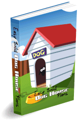 Easy Build Dog House Plans...