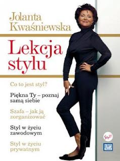 """Jolanta Kwaśniewska - """"Lekcja stylu"""""""