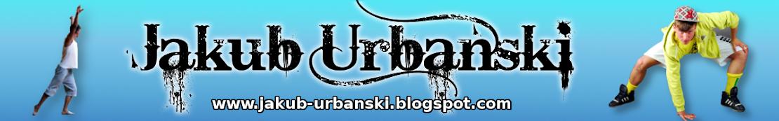 Jakub Urbański - Official Blog