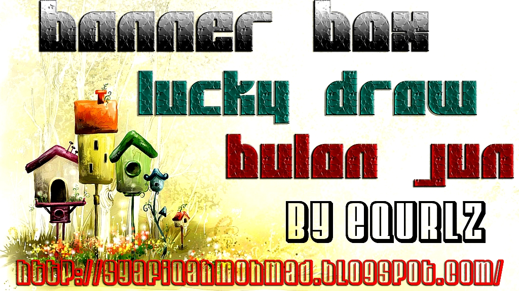 BANNER BOX LUCKY DRAW BULAN JUN by eQuRlz.