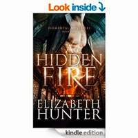A Hidden Fire: Elemental Mysteries Book One by Elizabeth Hunter