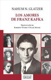 """Traducción de """"Los amores de Franz Kafka"""" (Edciones del Subsuelo)"""