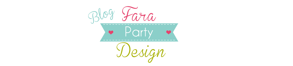 Fara Party Design Blog de Fiestas DIY Decoracion Meriendas Recetas y Estilo de vida