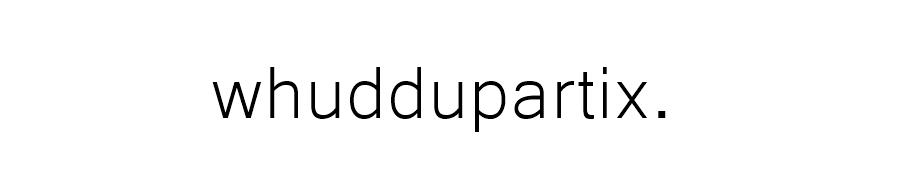 whuddupartix