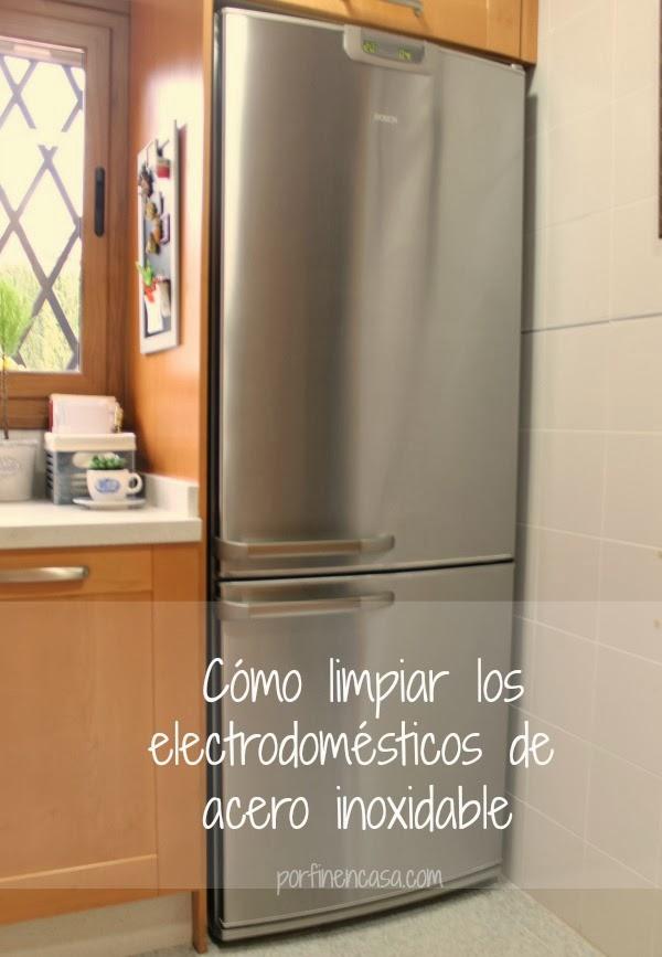 Limpiar los electrodom sticos de acero inoxidable por - Como limpiar campana acero inoxidable ...