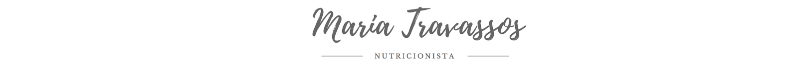 Maria Travassos - Nutricionista
