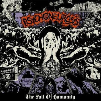 "PSYCHONEUROSIS - ""THE FALL OF HUMANITY"""