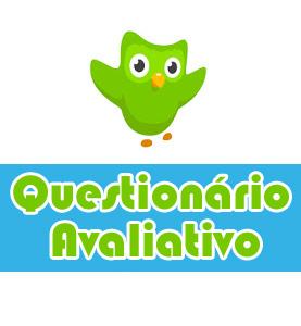 Questionário Avaliativo Duolingo