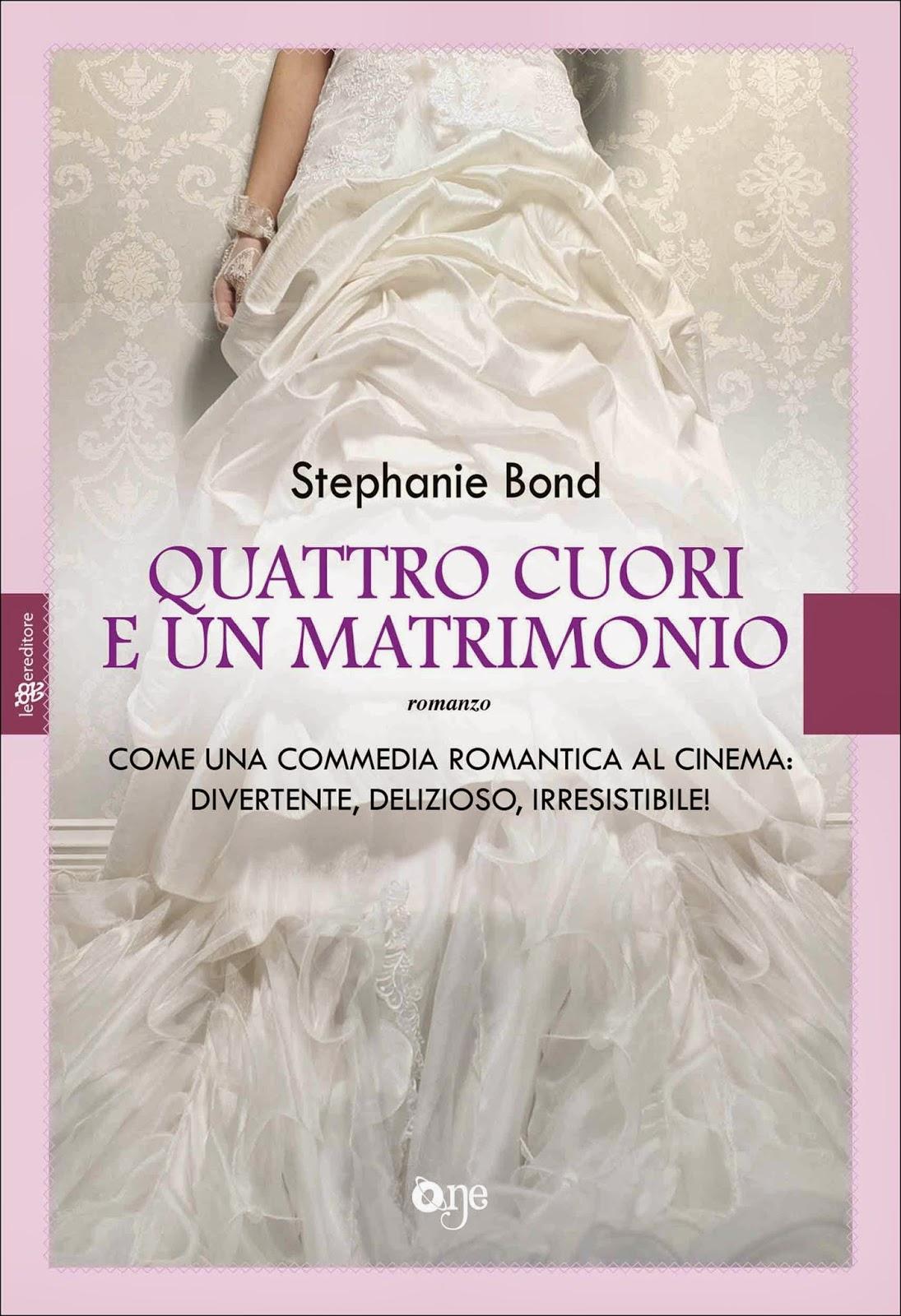Quattro Cuori E Un Matrimonio Di Stephanie Bond Ed Leggereditore Pp 219  Ebook '� 3,99 Cartaceo '� 5,90 In Uscita Il 27 Marzo 2014