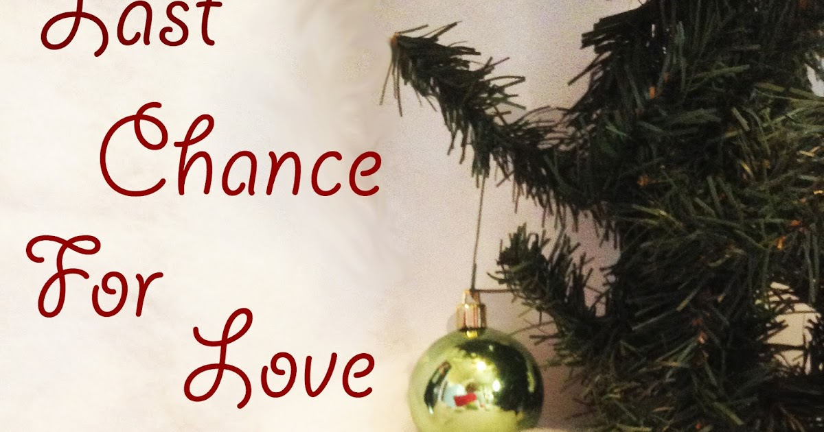 Last Chance for Love | Emily Howitt