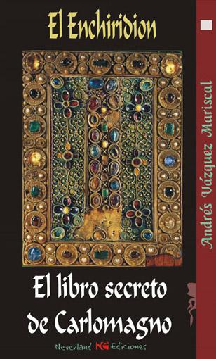 Portada de El enchiridion, el libro secreto de Carlomagno