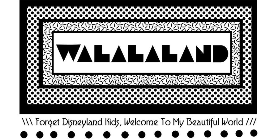 walalaland