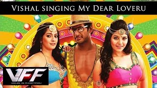 Vishal singing My Dear Loveru – Madha Gaja Raja Official Promo Video Song in HD