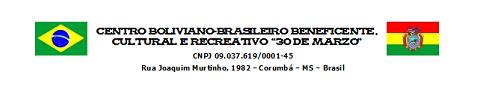 CENTRO BOLIVIANO-BRASILERO 30 DE MARZO