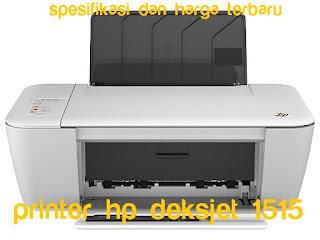 Printer Hp Deskjet 1515 spesifikasi + harga terbaru