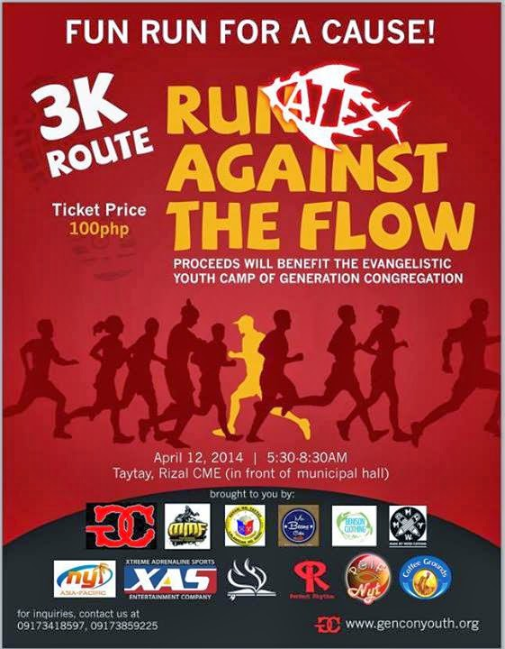 Run Against the Flow | April 12, @Club Manila East, Taytay, Rizal