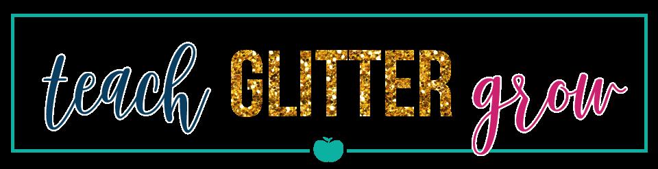 Teach Glitter Grow