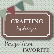 CRAFTING BY DESIGNS SPOTLIGHT #6