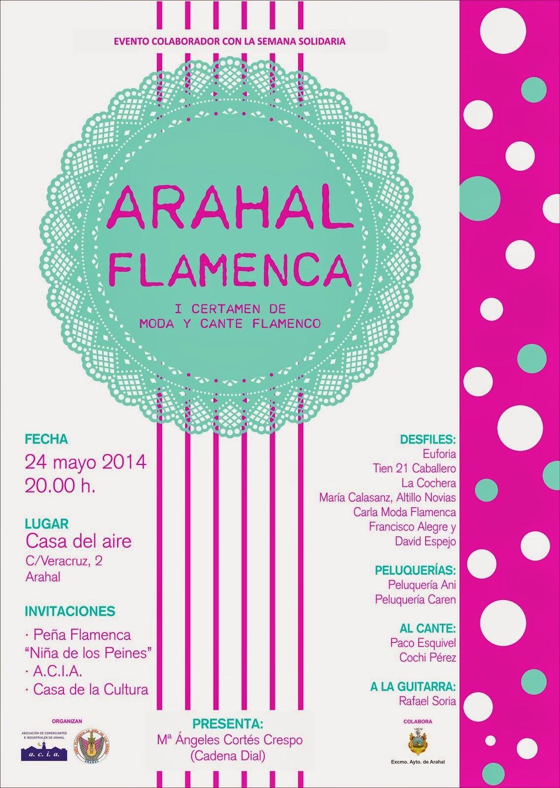 """""""ARAHAL FLAMENCA"""", I CERTAMEN DE MODA Y CANTE FLAMENCO"""