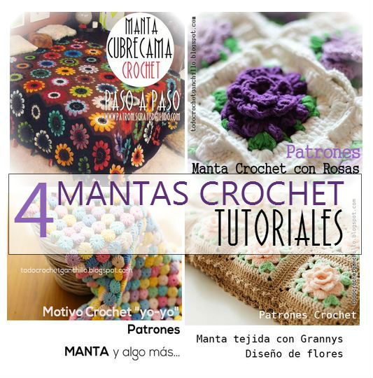 Tutoriales de 4 mantas crochet