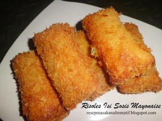 Resep Risoles Isi Sosis Mayonaise Kulit Renyah