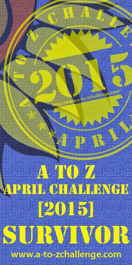 A-Z Blog Challenge 2015 Survivor
