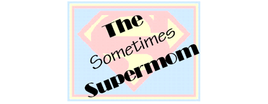The Sometimes Supermom