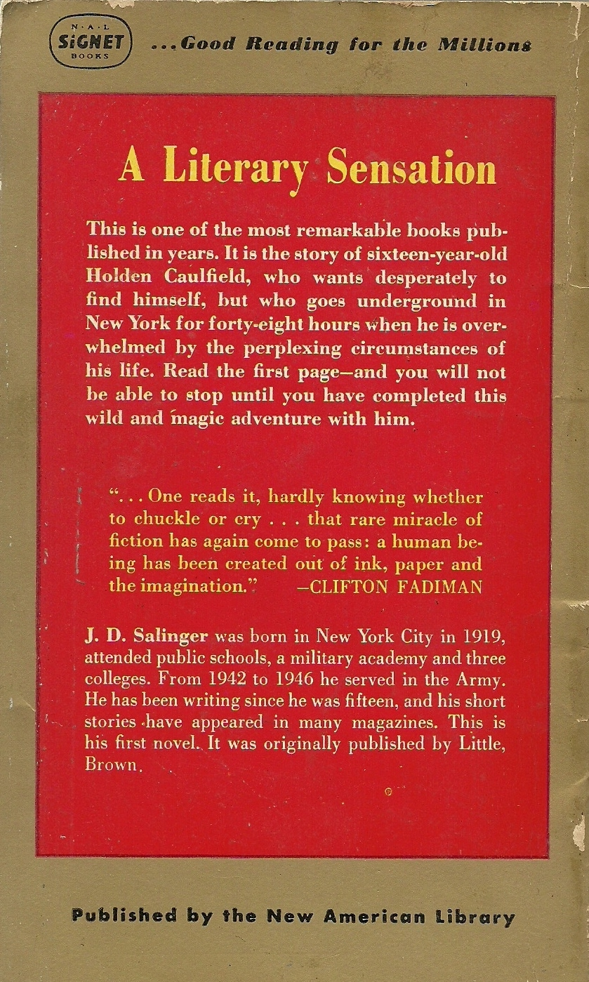an analysis of the controversial book the catcher in the rye by jd salinger Dive deep into j d salinger with extended analysis j d salinger analysis the novel the catcher in the rye was a book-of-the-month club selection for 1951.