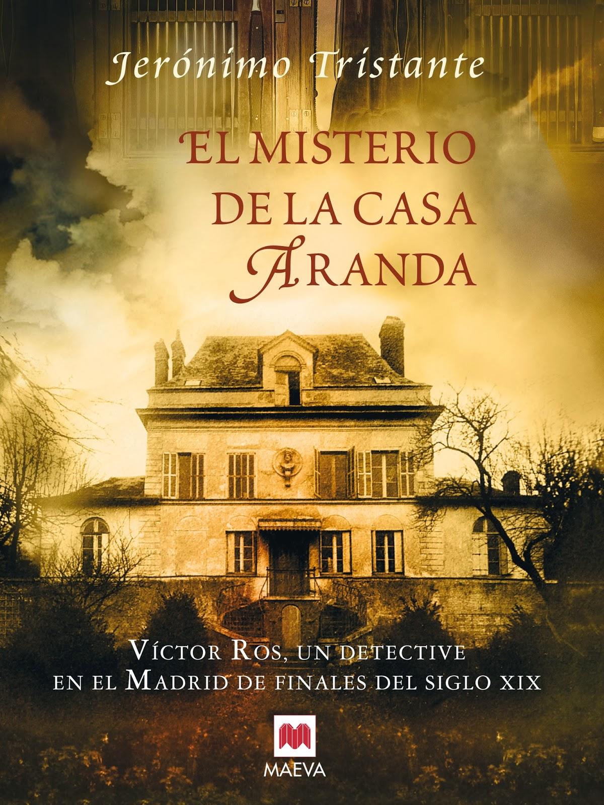 El misterio de la casa Aranda de Jerónimo Tristante